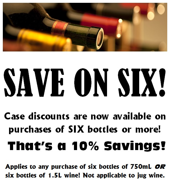 Case discounts of 10% now available when you buy six bottles or more of wine.